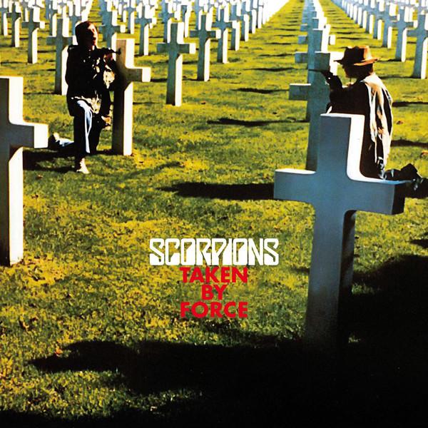 Scorpions – Taken By Force