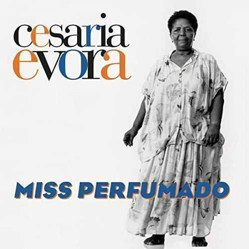Cesaria Evora – Miss Perfumado
