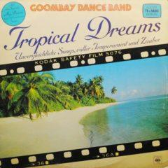 Goombay Dance Band ‎– Tropical Dreams