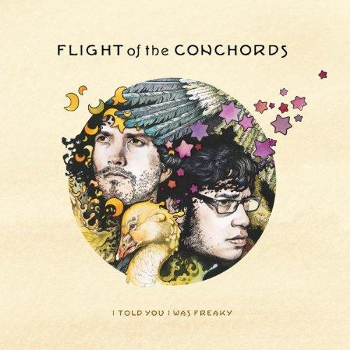 Flight Of The Conchords ‎– I Told You I Was Freaky