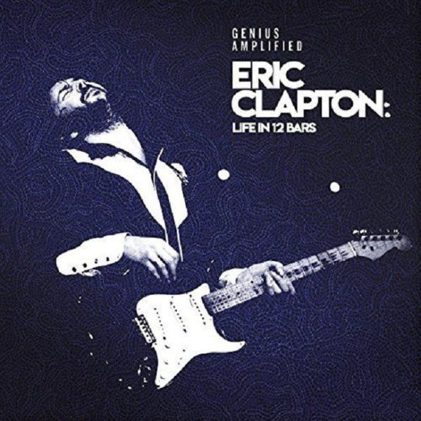 Eric Clapton ‎– Life In 12 Bars
