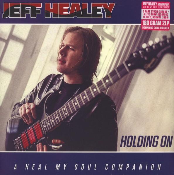 Jeff Healey – Holding On