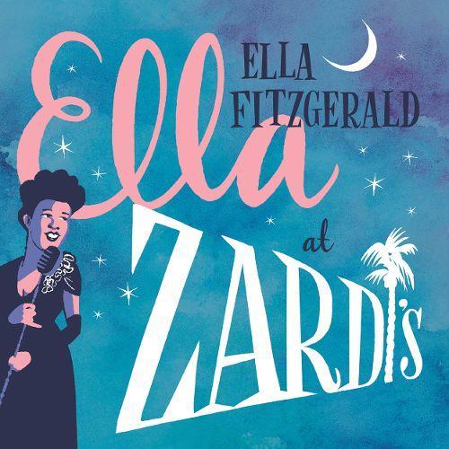 Ella Fitzgerald – Ella At Zardi's