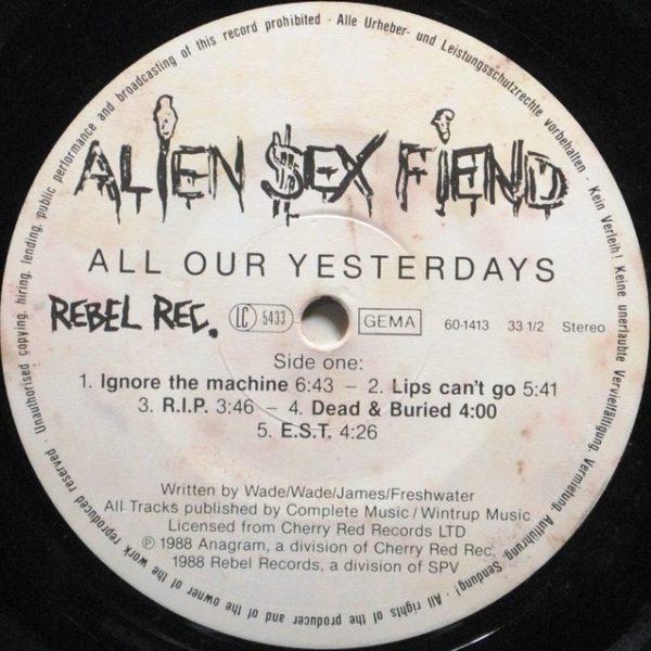 Alien Sex Fiend – All Our Yesterdays