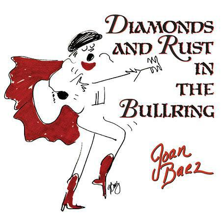 Joan Baez – Diamonds And Rust In The Bullring
