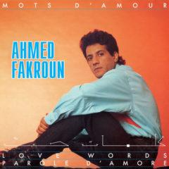 Ahmed Fakroun ‎– Mots D'Amour