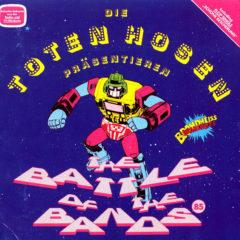 Die Toten Hosen ‎– Präsentieren: The Battle Of The Bands 85