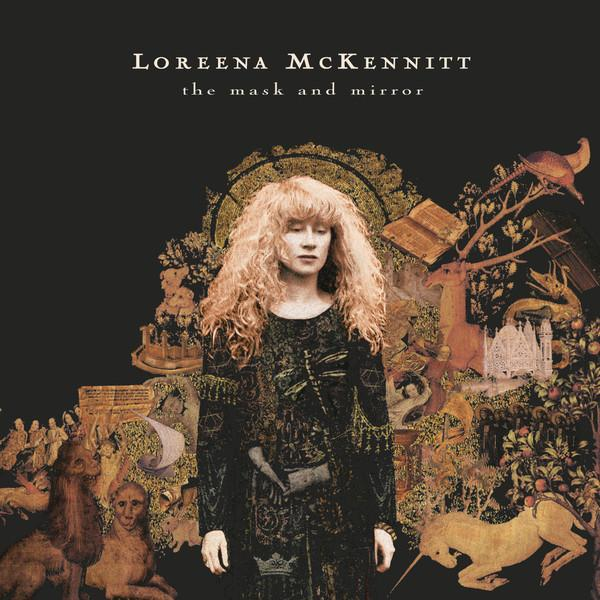 Loreena McKennitt ‎– The Mask And Mirror