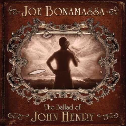 Joe Bonamassa – The Ballad Of John Henry