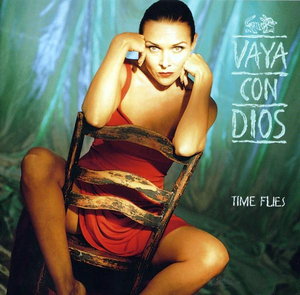 Vaya Con Dios ‎– Time Flies