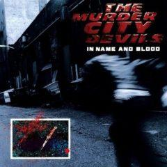 Murder City Devils - In Name & Blood