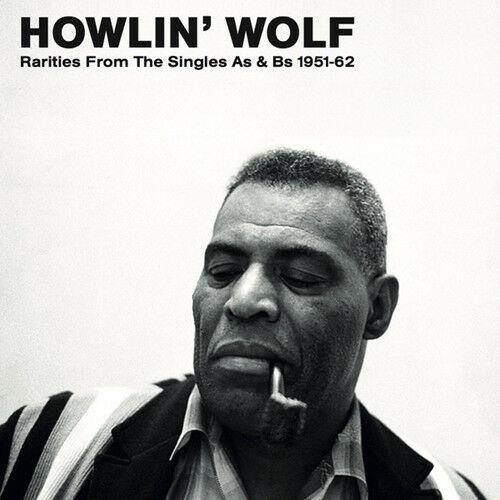 Howlin Wolf - Rarities from the Singles As & BS