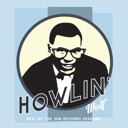 Howlin Wolf - Best Of The Sun Records Sessions