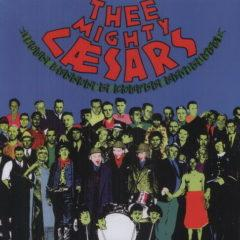 Thee Mighty Caesars - John Lennon's Corpse Revisited
