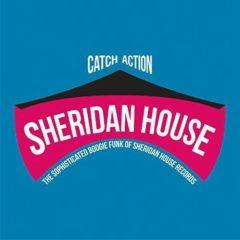 Various ‎– Catch Action (The Sophisticated Boogie Funk Of Sheridan House Records)