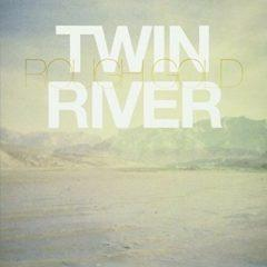 Twin River ‎– Rough Gold