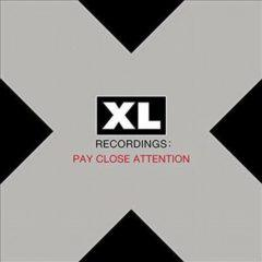 Various ‎– XL Recordings: Pay Close Attention
