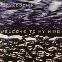 Psykosonik - Welcome to My Mind