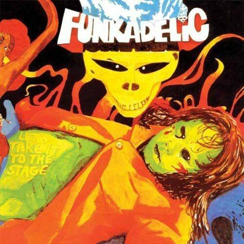 Funkadelic - Let's Take It To The Stage