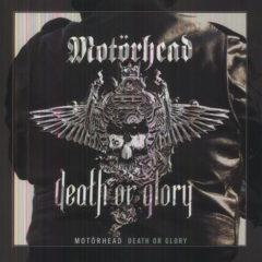 Motorhead - Death Or Glory