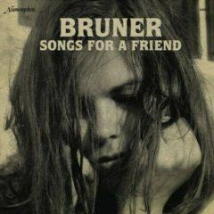 Bruner - Songs for a Friend  Explicit