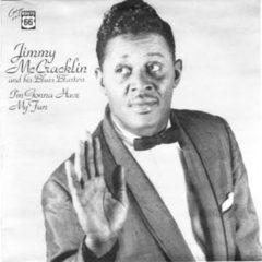 Jimmy McCracklin - I'm Gonna Have My Fun