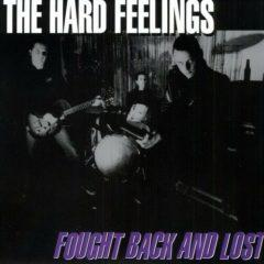 The Hard Feelings - Fought Back & Lost