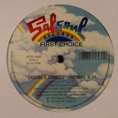 First Choice - Double Cross/Love Thang