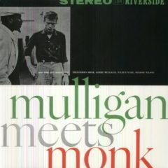 Thelonious Monk, Gerry Mulligan & Thelonious Monk - Mulligan Meets Monk [New Vin