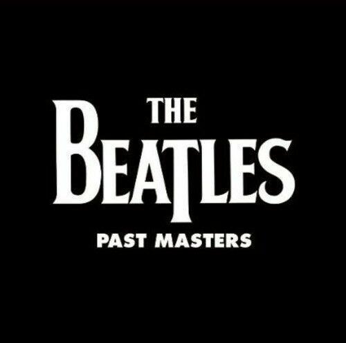 Beatles – Past Masters