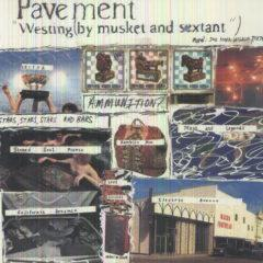 Pavement - Westing (By Musket & Sextant)  Reissue
