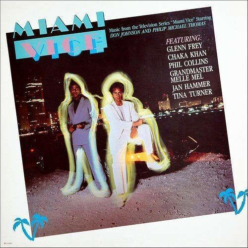 Various Artists - Miami Vice (Original Soundtrack)