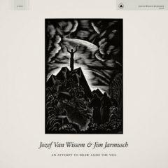 Jozef Van Wissem & J - An Attempt to Draw Aside the Veil  B