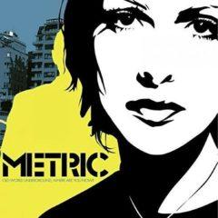 Metric - Old World Underground Where Are You Now?