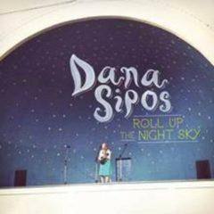 Dana Sipos - Roll Up The Night Sky  Digital Download