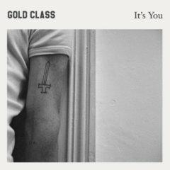 Gold Class - It's You [New CD]