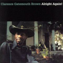 Clarence 'Gate Brown - Alright Again