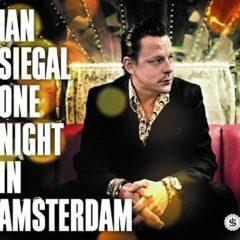 Ian Siegal - One Night in Amsterdam