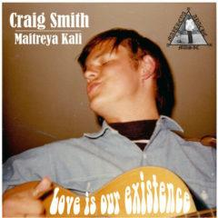 Craig Smith - Love Is Our Existence