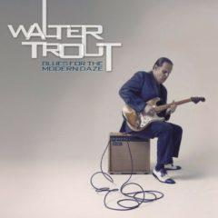 Walter Trout ‎– Blues For The Modern Daze