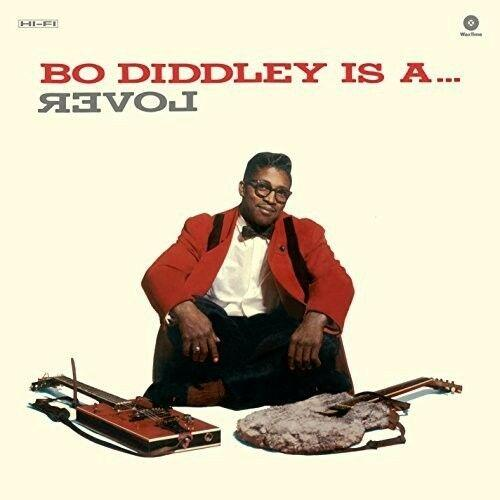 Bo Diddley - Is a Lover (2015)