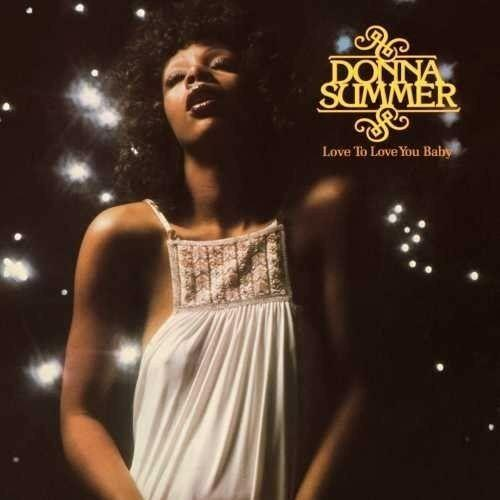 Donna Summer - Love to Love You Baby [40th Anniversary]