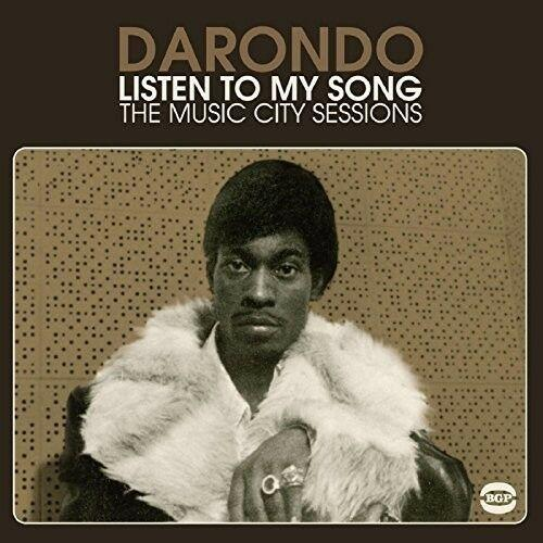 Darondo - Listen to My Song: Music City Sessions (2015)