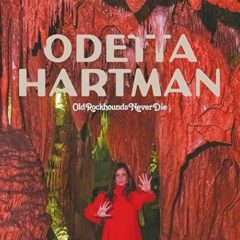 Odetta Hartman - Old Rockhounds Never Die  Digital Download