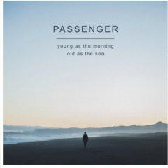 Passenger - Young as the Morning Old as the Sea  Digital Download
