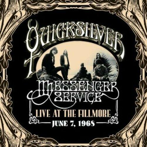 Quicksilver Messenge - Live at the Fillmore - June 7, 1968