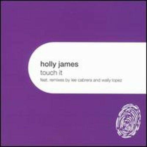 Holly James - Touch It