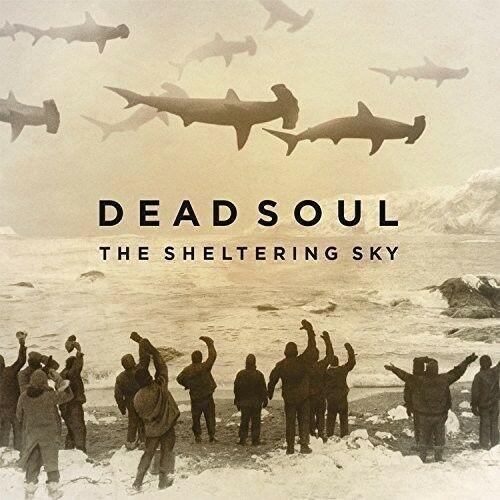 Dead Soul - Sheltering Sky