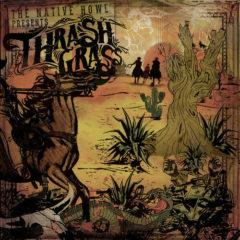 The Native Howl - Thrash Grass