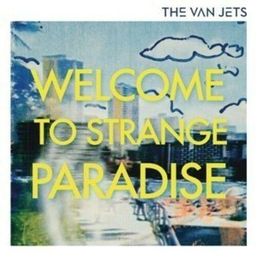 The Van Jets - Welcome to Strange Paradise  With CD